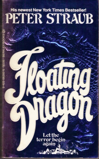 floating+dragon+-+peter+straub+-+0-425-06285-6+-+berkley+books+-+mar+1984